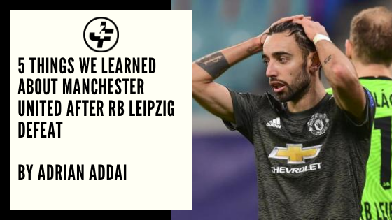 Manchester United After RB Leipzig Defeat